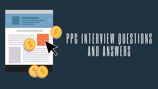 PPC Interview Questions
