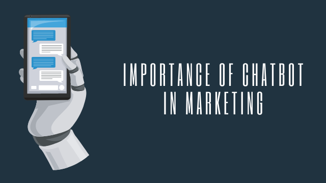 importance of chatbot in marketing